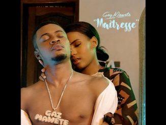 Gaz Mawete – Maitresse