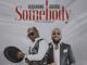 Vudumane – Somebody Ft. Davido