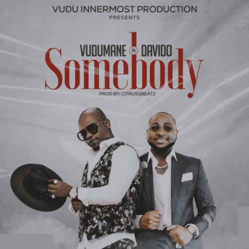 Vudumane – Somebody Ft. Davido mp3 download
