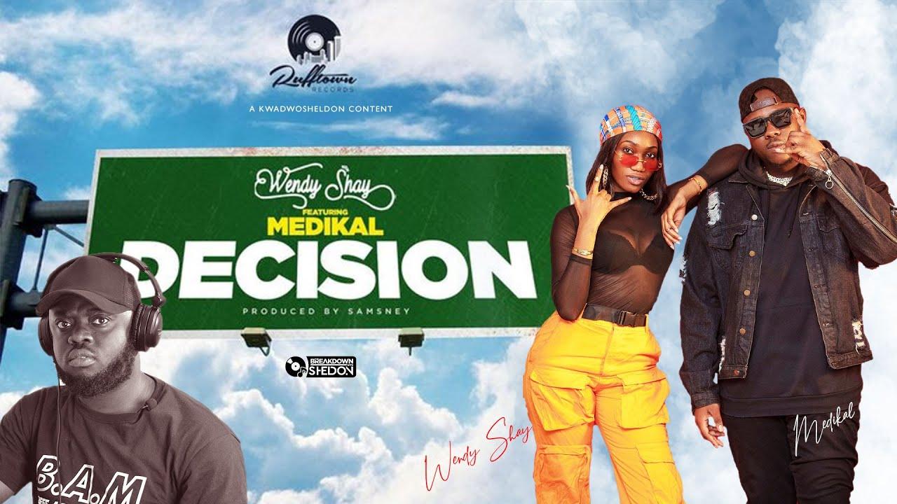 Wendy Shay – Decision Ft. Medikal mp3 download