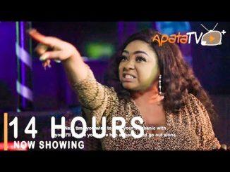 14 Hours Latest Yoruba Movie 2021 Drama