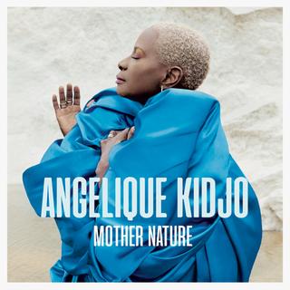 ALBUM: Angelique Kidjo – Mother Nature mp3 download
