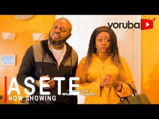 Asete Latest Yoruba Movie 2021 Drama