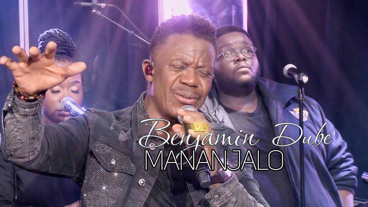 Benjamin Dube – Mananjalo (Worship In Isolation) mp3 download