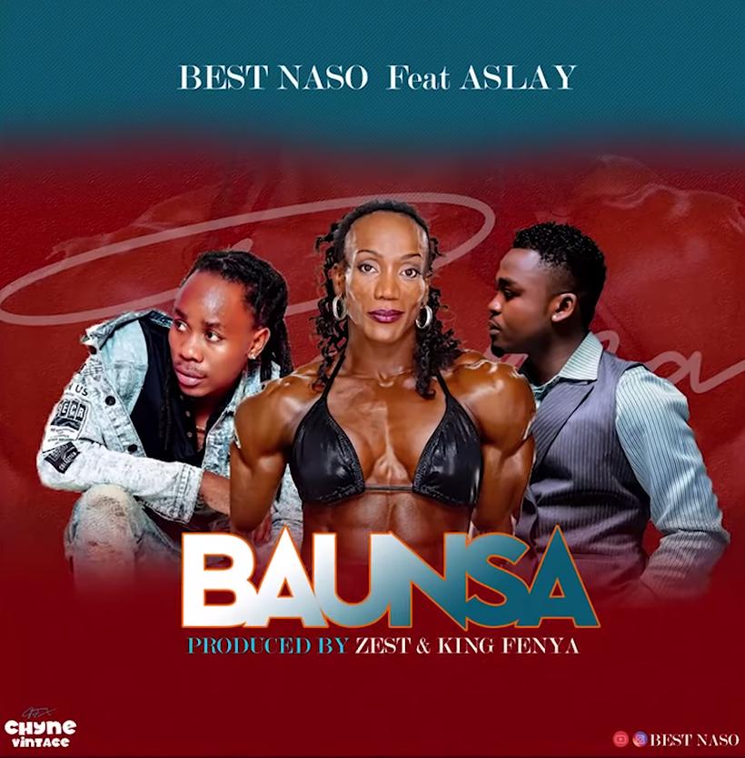 Best Naso Ft. Aslay – Baunsa mp3 download