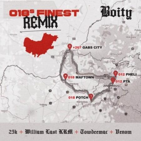Boity – 018's Finest (Remix) Ft. 25K, William Last KRM, Towdee Mac, Venom mp3 download
