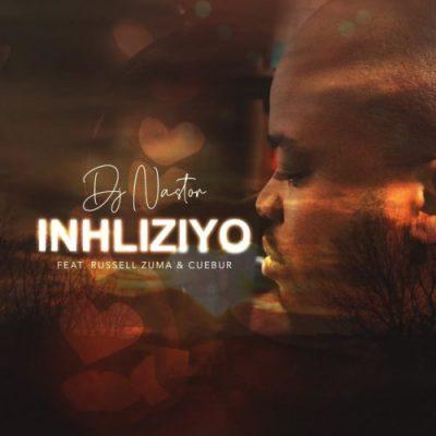 DJ Nastor – Inhliziyo Ft. Russell Zuma & Cuebur mp3 download