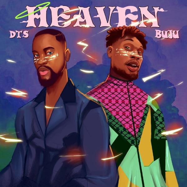 DTS – Heaven (Remix) Ft. Buju mp3 download