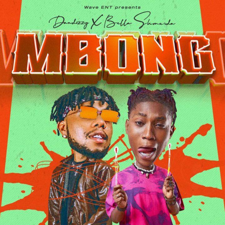 DanDizzy – Mbong Ft. Bella Shmurda mp3 download