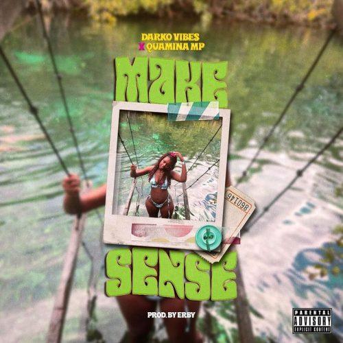 Darkovibes – Make Sense Ft. Quamina MP mp3 download