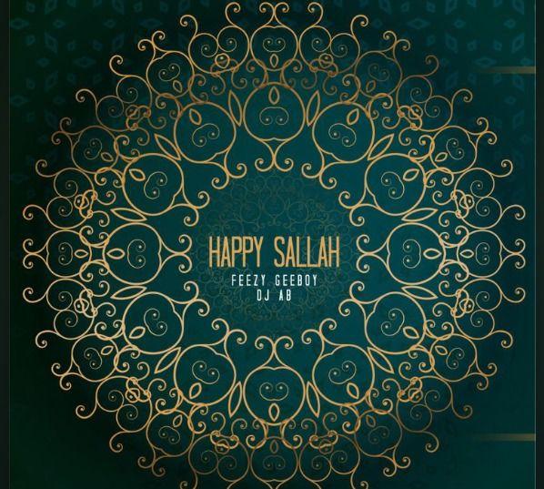 Feezy – Happy Sallah (Remix) Ft. Geeboy, DJ Ab mp3 download