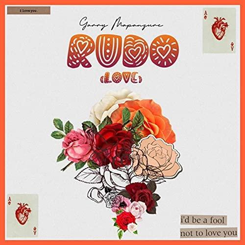 Garry Mapanzure – Rudo (Love) mp3 download