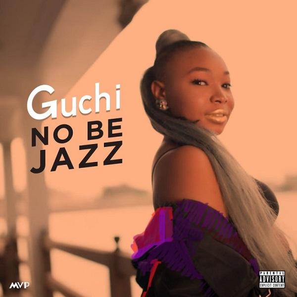 Guchi – No Be Jazz mp3 download