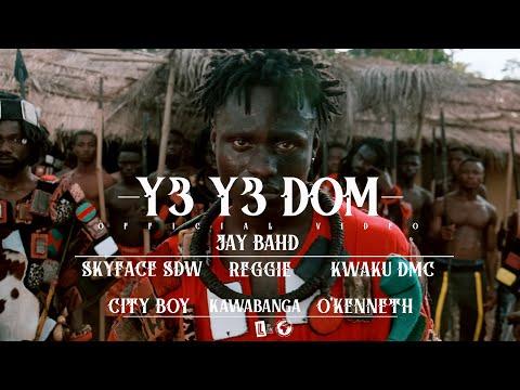 Jay Bahd – Y3 Y3 DOM Ft. O'Kenneth, Skyface SDW, Reggie, Kwaku DMC, City Boy, Kawabanga mp3 download