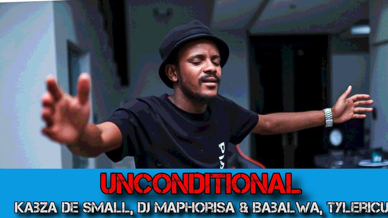 Kabza De Small & DJ Maphorisa – Unconditional Ft. Babalwa, Tyler ICU mp3 download