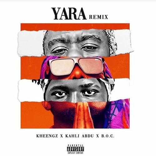 Kheengz Ft. Kahli Abdu, B.O.C Madaki – Yara (Remix) mp3 download