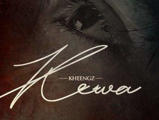 Kheengz – Kewa
