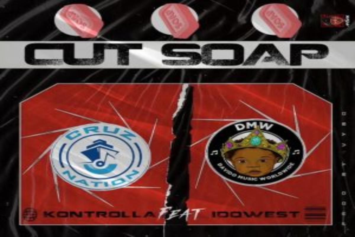 Kontrolla – Cut Soap Ft. Idowest mp3 download