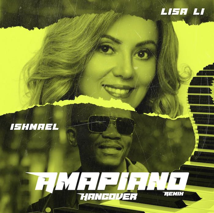 Lisa Li Ft. Ishmael – Hangover Amapiano (Remix) mp3 download