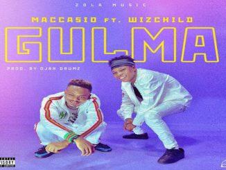 Maccasio Ft. Wiz Child – GULMA