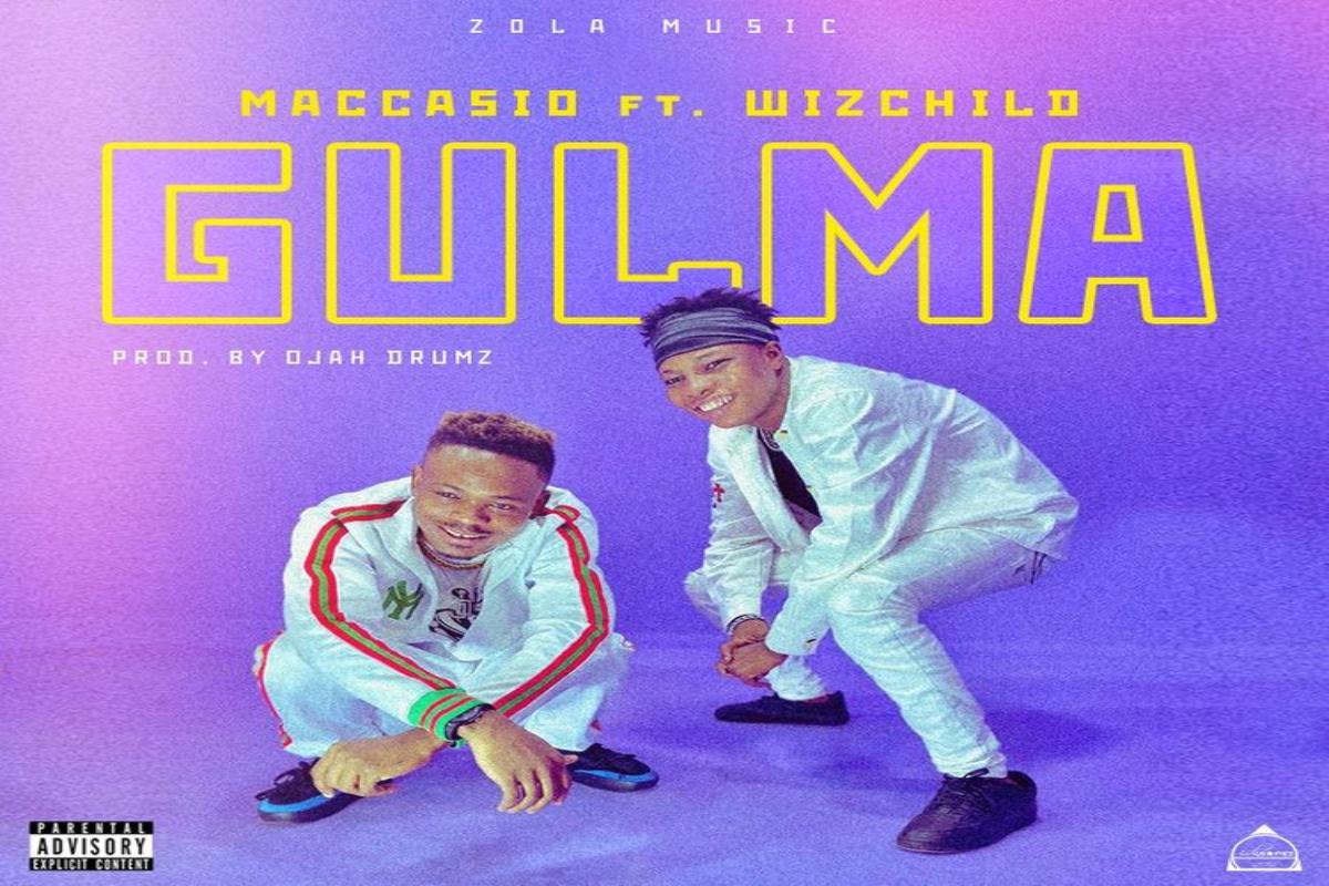 Maccasio Ft. Wiz Child – GULMA mp3 download