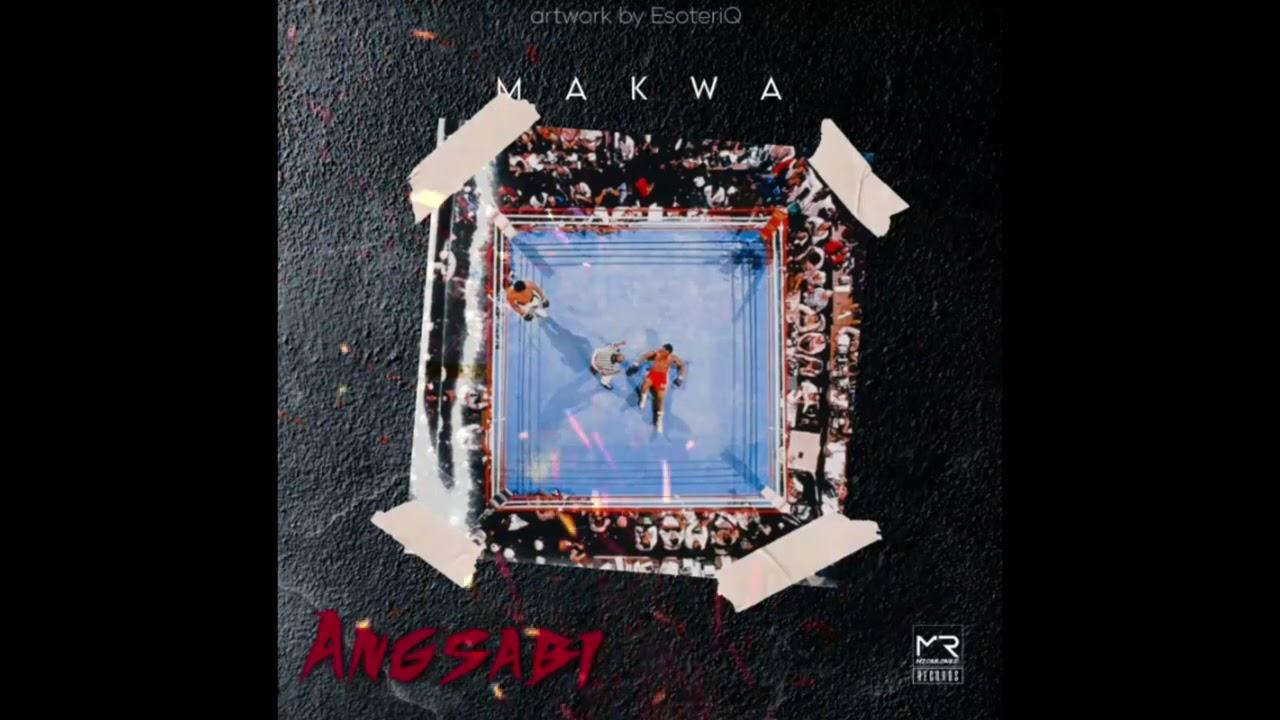 Makwa – Ang'Sabi mp3 download