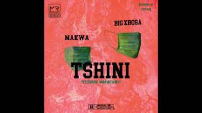 Makwa – Tshini Ft. Xhosa mp3 download