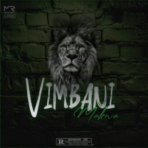 Makwa – Vimbani mp3 download