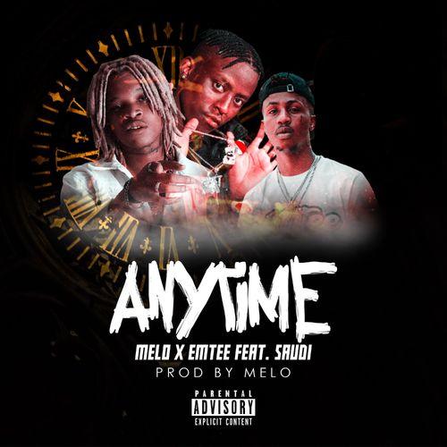 Melo – Anytime Ft. Emtee, Saudi mp3 download