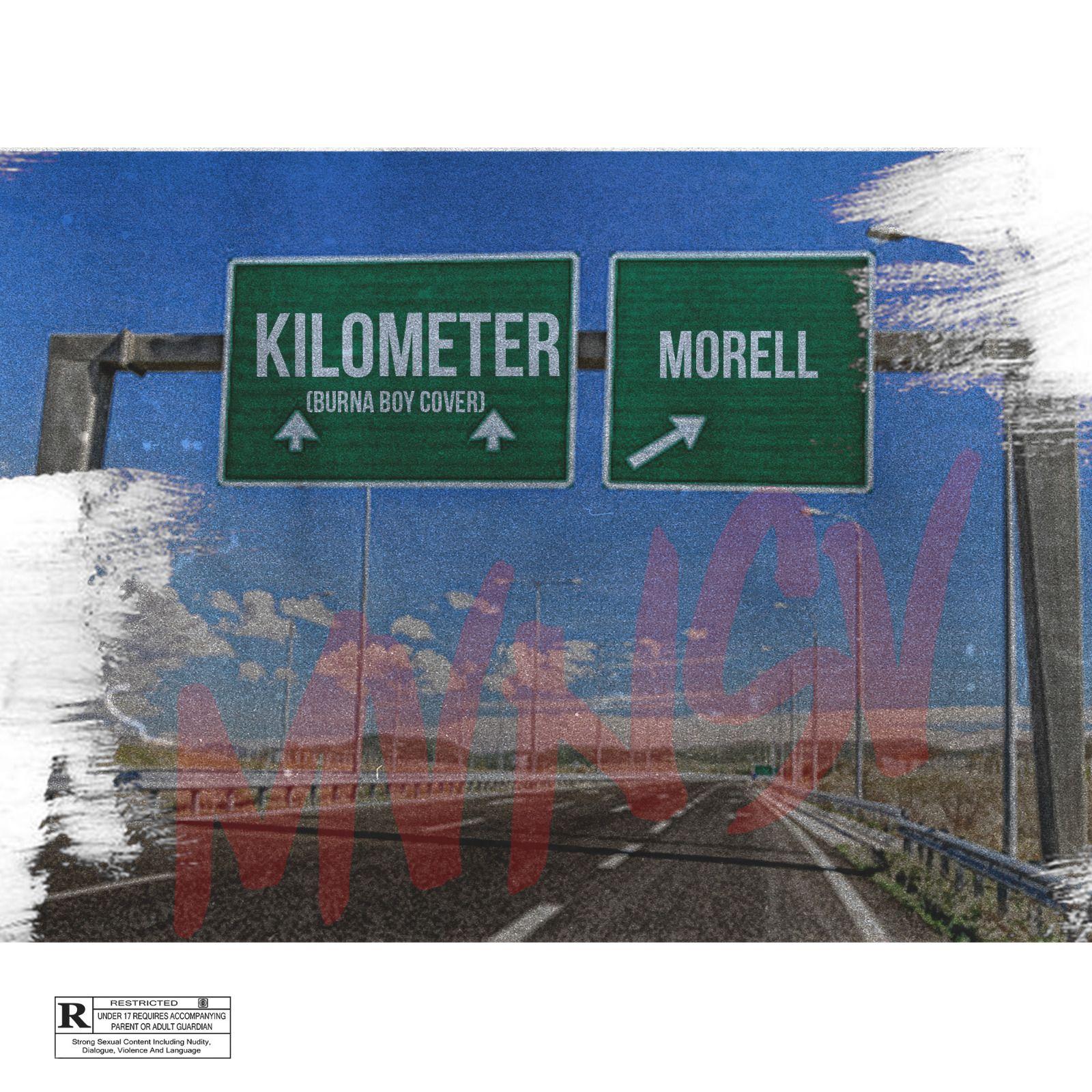 Morell – Kilometer (Burna Boy Cover) mp3 download