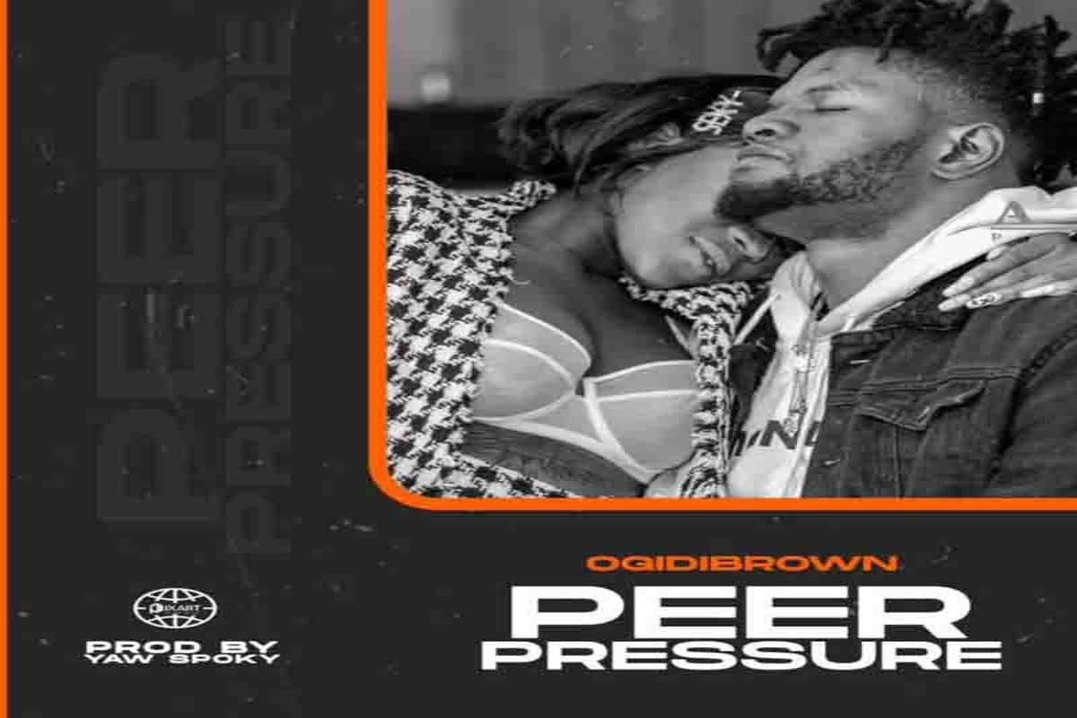 Ogidi Brown – Peer Pressure mp3 download