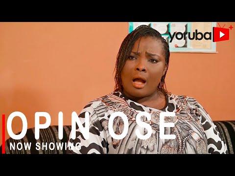 Movie  Opin Ose Latest Yoruba Movie 2021 Drama mp4 & 3gp download