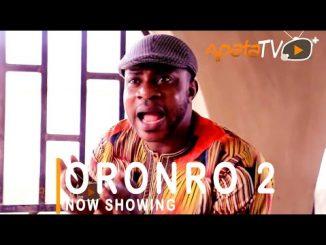Oronro 2 Latest Yoruba Movie 2021 Drama