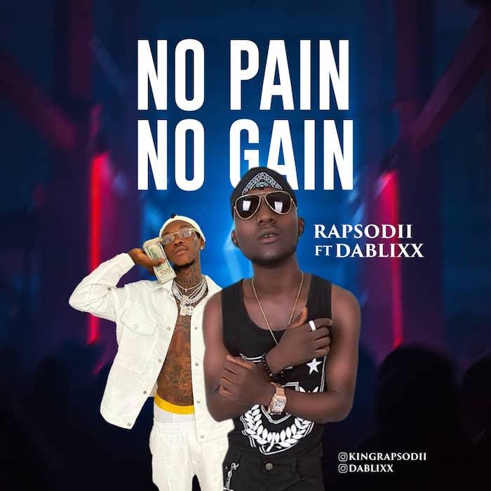 Rapsodii Ft. Dablixx – No Pain No Gain mp3 download