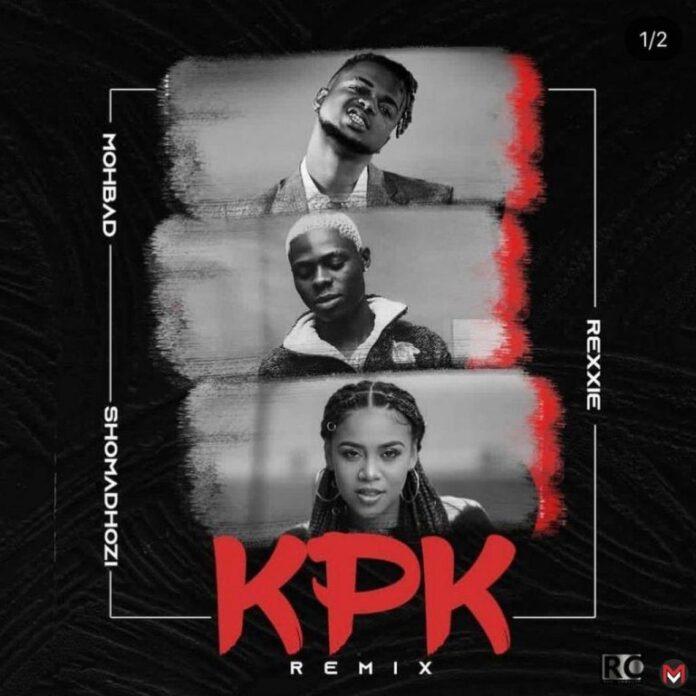 Rexxie Ft. MohBad, Sho Madjozi – KPK (Ko Por Ke) Remix mp3 download