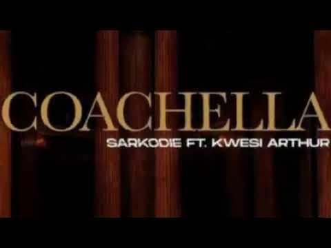 Sarkodie Ft. Kwesi Arthur – Coachella mp3 download