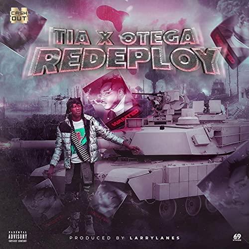 TIA – Redeploy Ft. Otega mp3 download