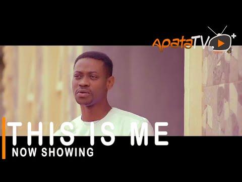 Movie  This is Me Latest Yoruba Movie 2021 Drama mp4 & 3gp download