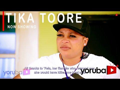 Movie  Tika Toore Latest Yoruba Movie 2021 Drama mp4 & 3gp download