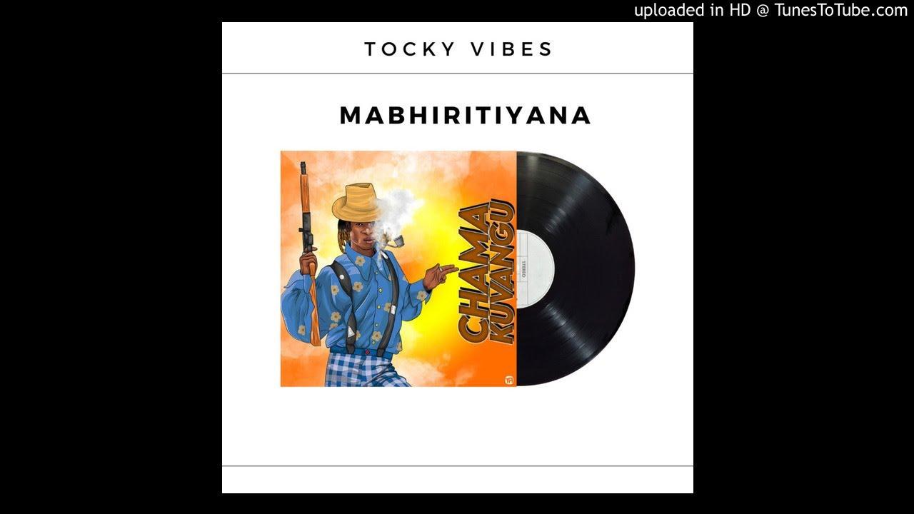 Tocky Vibes – Mabhiritiya mp3 download
