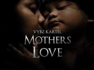 Vybz Kartel – Mother's Love