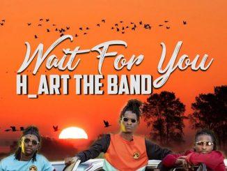 H_Art The Band – Wait For You Ft. Matt Owegi