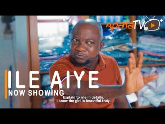 Ile Aye Latest Yoruba Movie 2021 Drama