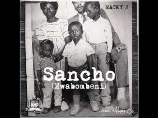 Macky2 – Sancho (Mwabombeni)