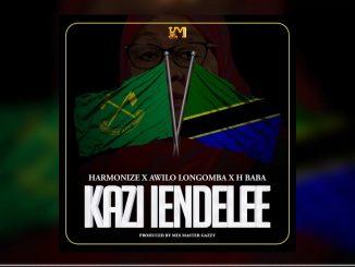Harmonize – Kazi Lendelee Ft. H Baba, Awilo Longomba
