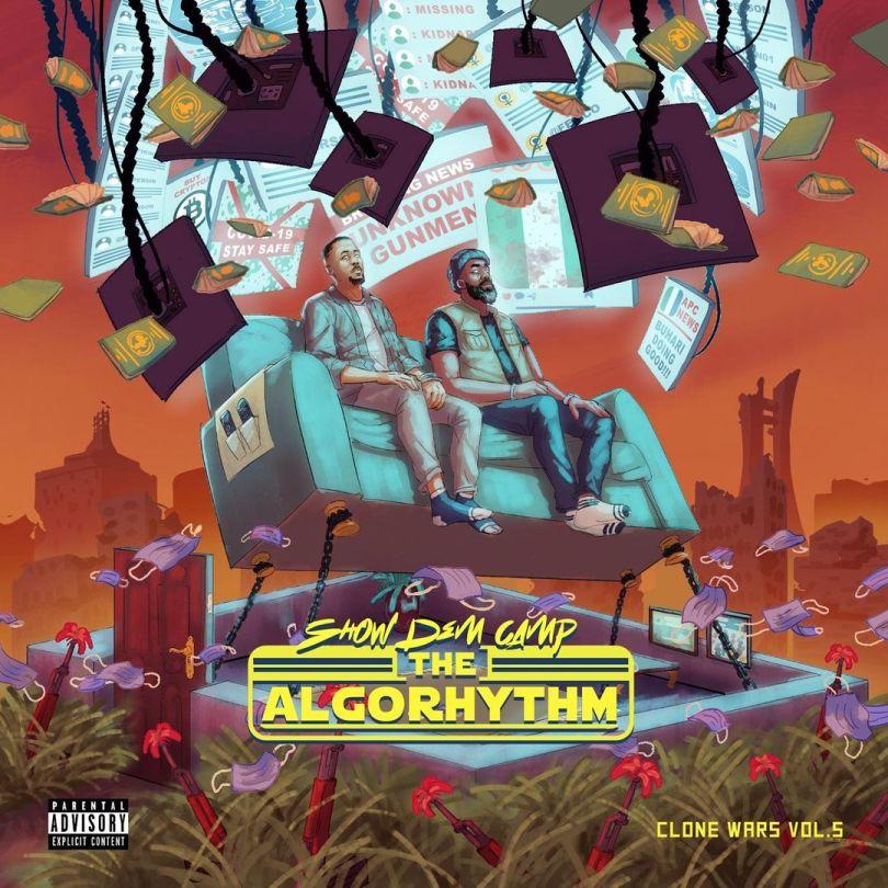 ALBUM: Show Dem Camp – Clone Wars Vol. 5  (The Algorithm) mp3 download
