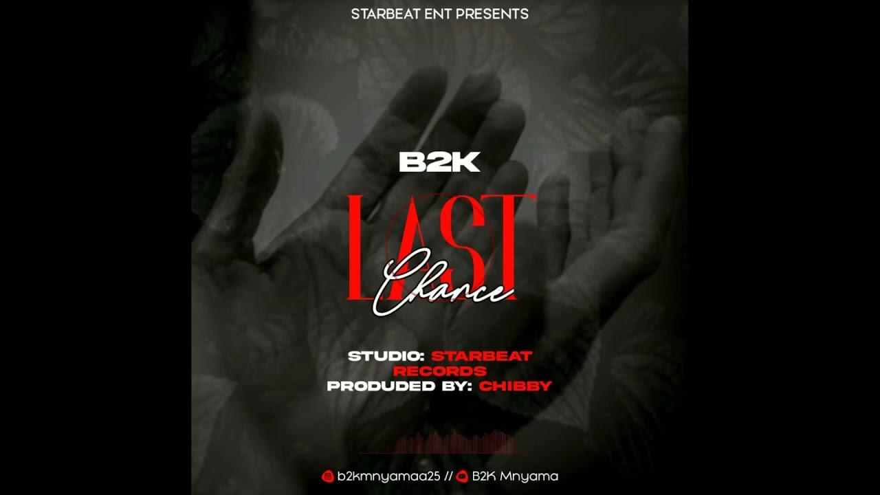 B2K – Last Chance mp3 download