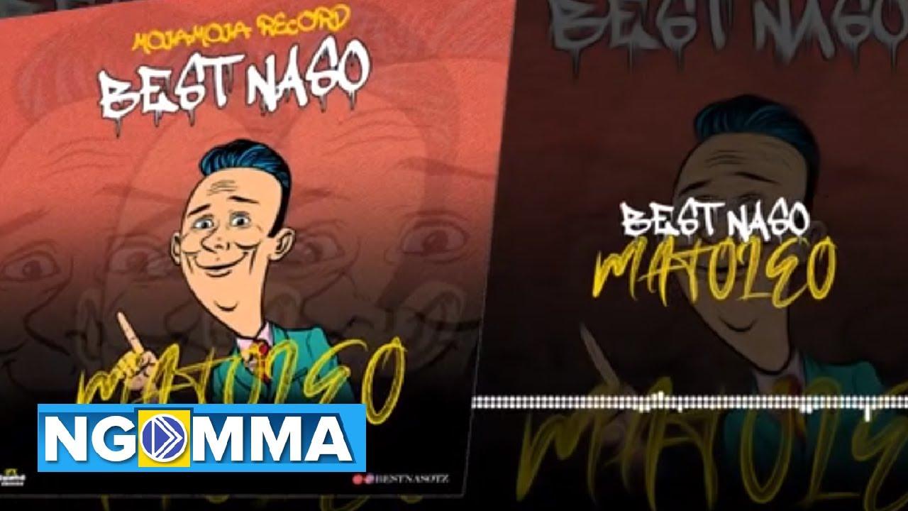 Best Naso – Matoleo mp3 download
