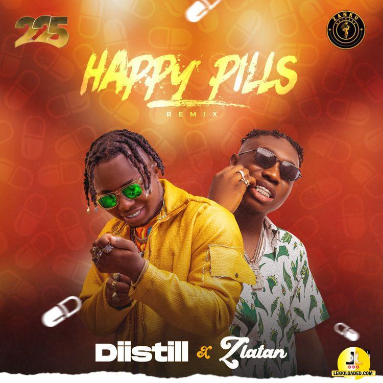 Diistill – Happy Pills (Remix) Ft. Zlatan mp3 download
