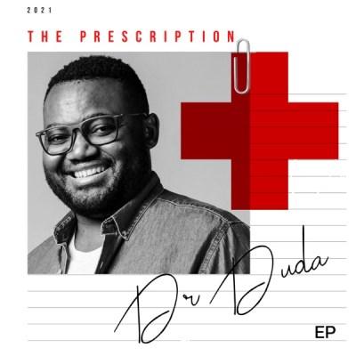 [EP] Dr Duda – The Prescription mp3 download